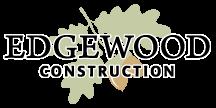 Edgewood Construction LLC